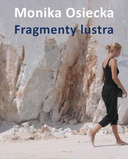 okładka Fragmenty lustra, Książka | Osiecka Monika
