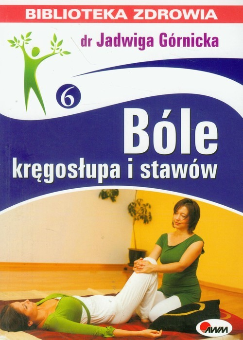 okładka Bóle kręgosłupa i stawówksiążka |  | Górnicka Jadwiga
