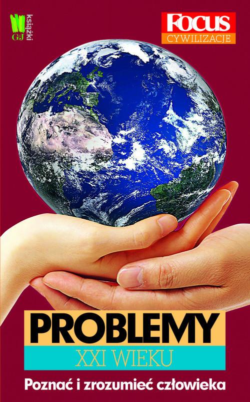 okładka Problemy XXI wieku, Książka   Praca Zbiorowa