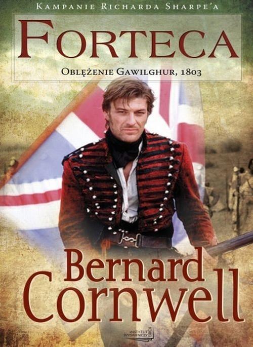 okładka Forteca Oblężenie Gawilghur 1803, Książka | Bernard Cornwell