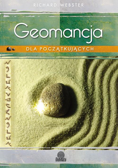 okładka Geomancja dla początkujących Sztuka wróżenia z Ziemi, Książka | Richard Webster