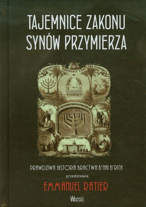 okładka Tajemnice Zakonu Synów Przymierza, Książka | Ratier Emmanuel