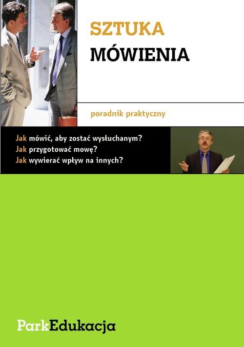 okładka Sztuka mówienia Poradnik praktycznyksiążka      Michał Kuziak