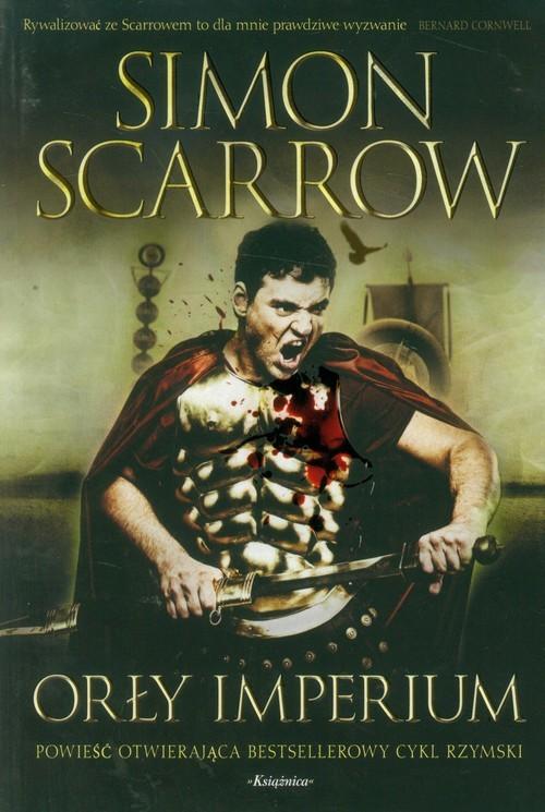 okładka Orły imperium 1, Książka   Scarrow Simon