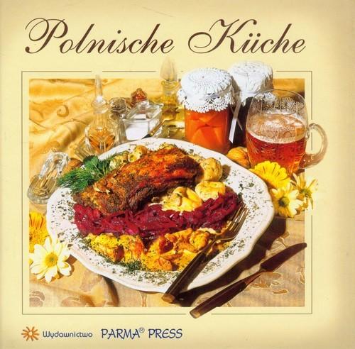 okładka Kuchnia Polska wersja niemieckaksiążka |  | Byszewska Izabella