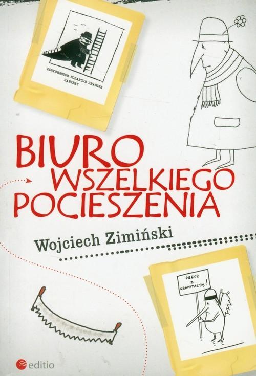 okładka Biuro Wszelkiego Pocieszeniaksiążka |  | Zimiński Wojciech