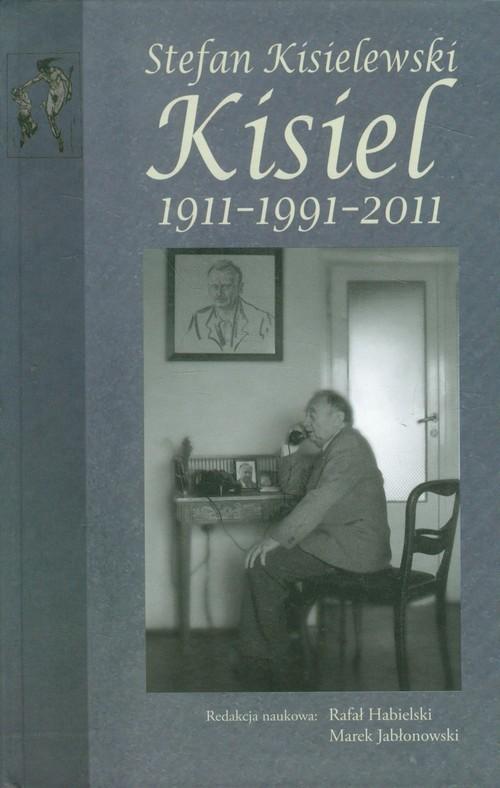 okładka Stefan Kisielewski Kisiel 1911-1991-2011, Książka |
