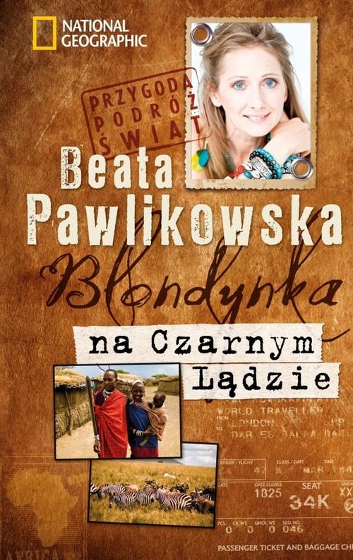 okładka Blondynka na Czarnym Lądzie, Książka | Beata Pawlikowska