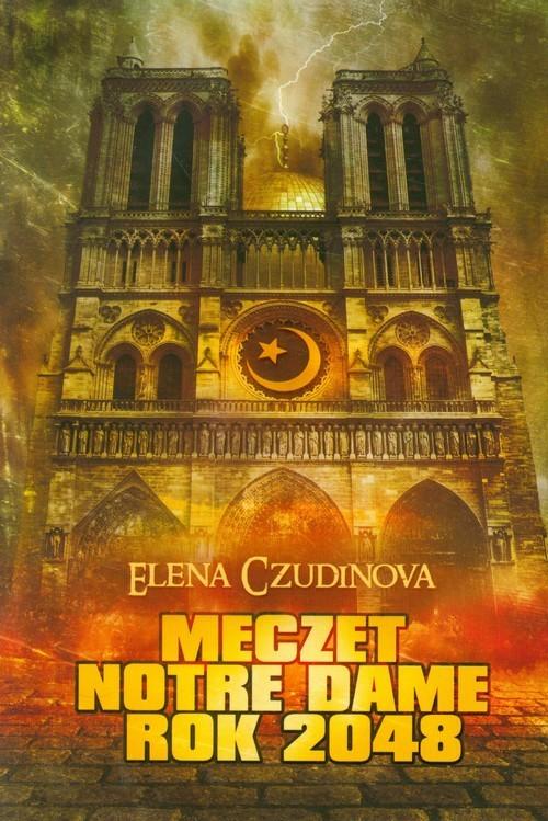 okładka Meczet Notre Dame 2048, Książka | Elena  Czudinowa