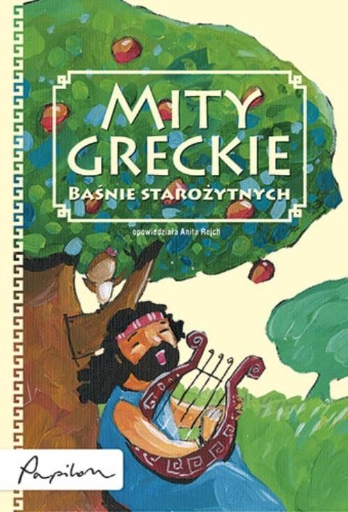 okładka Mity greckie Baśnie starożytnych, Książka | Rejch Anita
