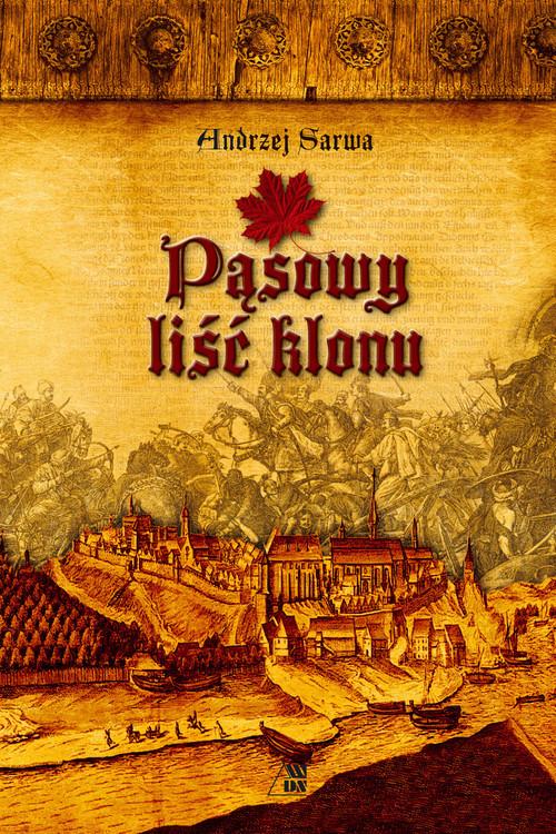 okładka Pąsowy liść klonu, Książka | Sarwa Andrzej
