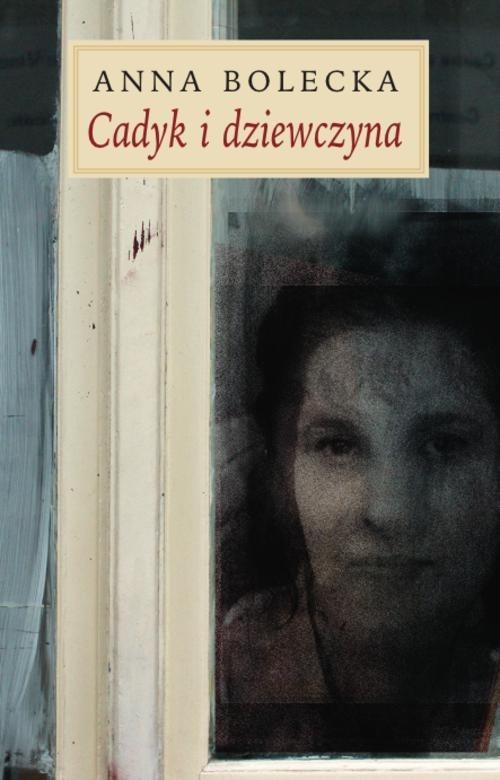 okładka Cadyk i dziewczyna, Książka | Anna Bolecka