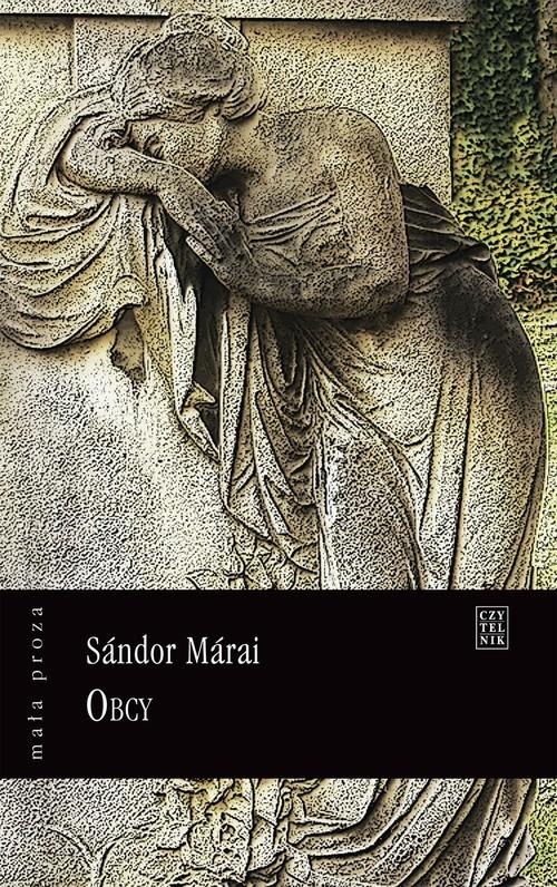 okładka Obcy, Książka   Márai Sándor