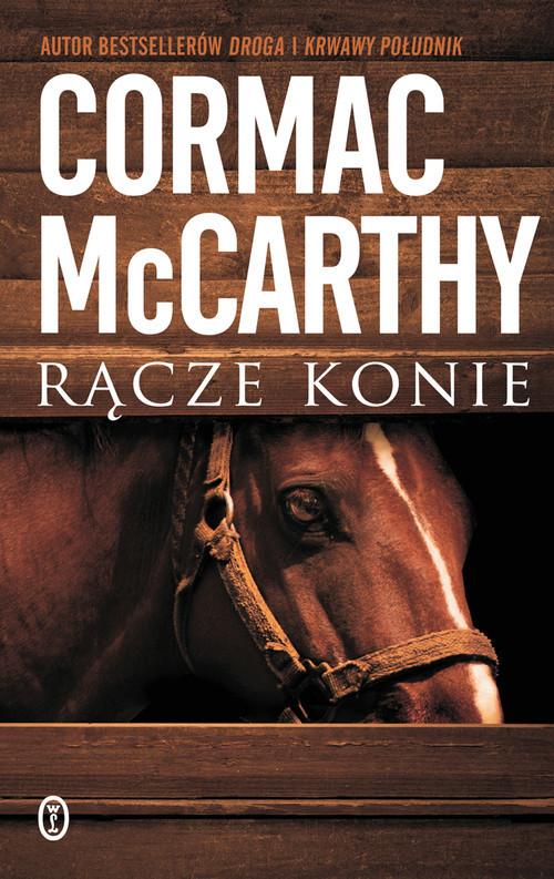 okładka Rącze konie, Książka | Cormac McCarthy