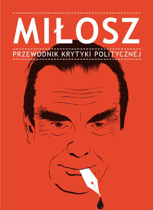 okładka Miłosz Przewodnik Krytyki Politycznej, Książka |