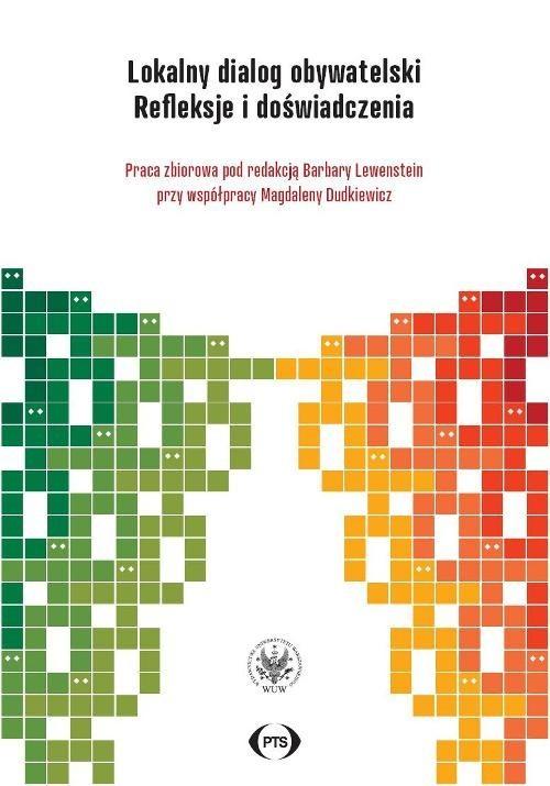 okładka Lokalny dialog obywatelski Refleksje i doświadczenia, Książka | Praca Zbiorowa