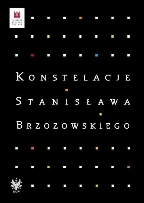 okładka Konstelacje Stanisława Brzozowskiego, Książka |