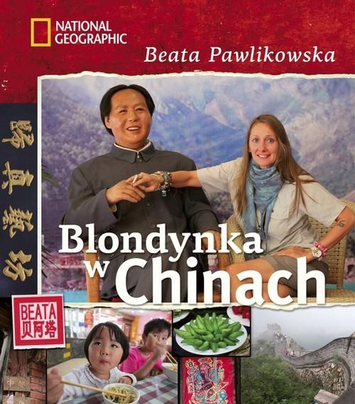 okładka Blondynka w Chinach, Książka | Beata Pawlikowska