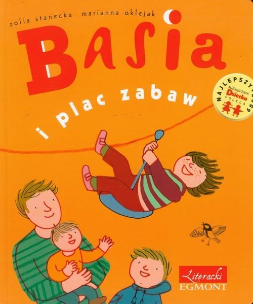 okładka Basia i plac zabaw, Książka | Stanecka Zofia