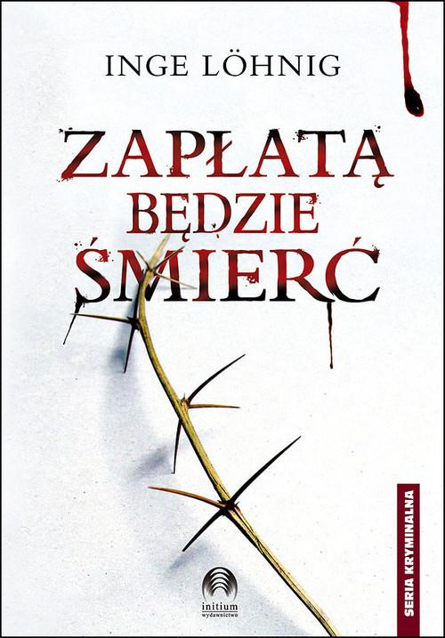 okładka Zapłatą będzie śmierć, Książka | Lohnig Inge