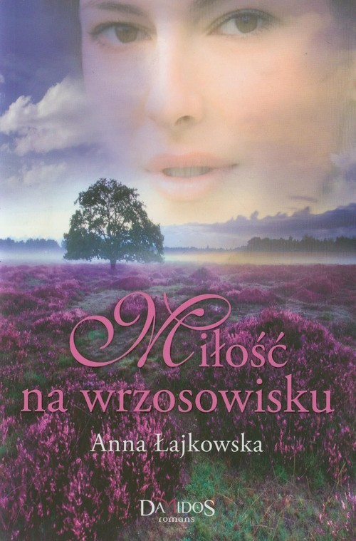 okładka Miłość na wrzosowisku, Książka | Anna Łajkowska