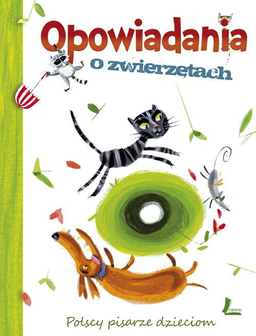 okładka Opowiadania o zwierzętach Polscy pisarze dzieciom, Książka |