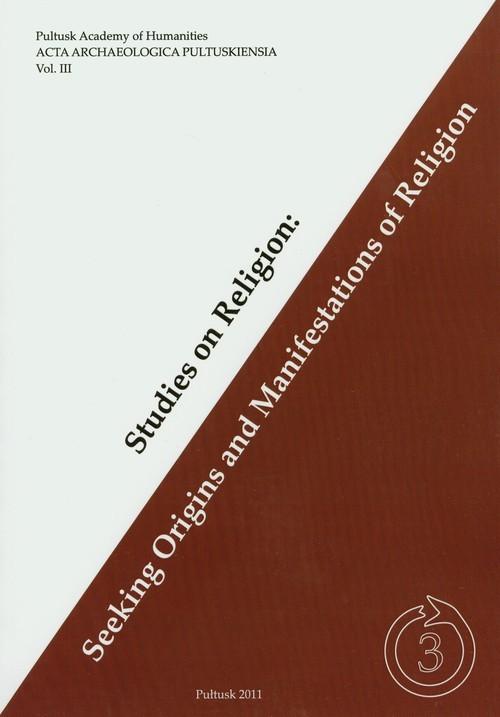 okładka Studies on religion Seeking origins and manifestations of religion, Książka  