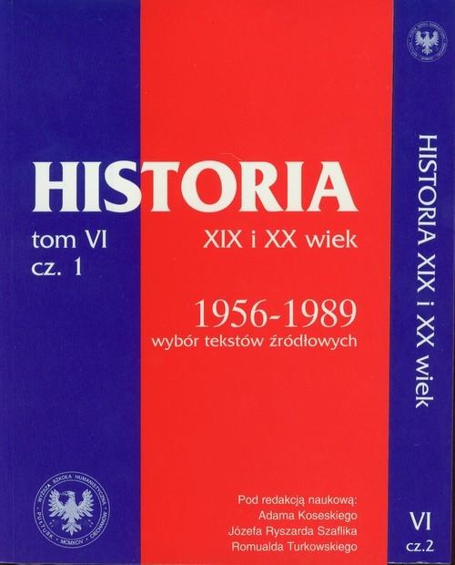 okładka Źródła do dziejów Polski w XIX i XX wieku Tom VI Część 1 i 2 Lata 1956-1989, Książka  