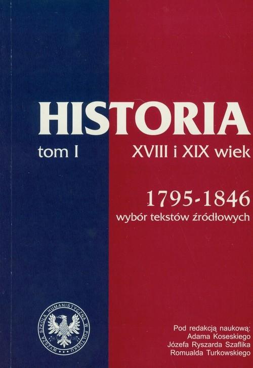 okładka Źródła do dziejów Polski w XIX i XX wieku Tom I 1795-1864, Książka  