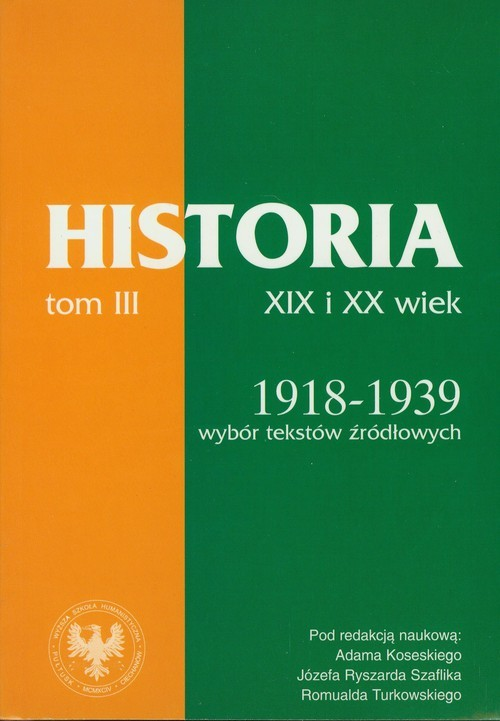 okładka Źródła do dziejów Polski w XIX i XX wieku Tom III Lata 1918-1939, Książka  