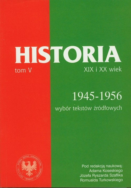 okładka Źródła do dziejów Polski w XIX i XX wieku Tom V Lata 1945-1956, Książka  