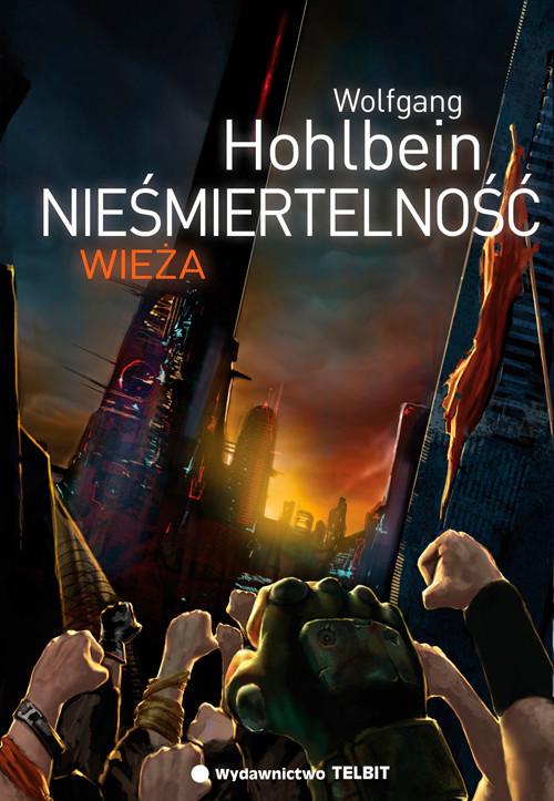 okładka Nieśmiertelność Wieża, Książka | Hohlbein Wolfgang