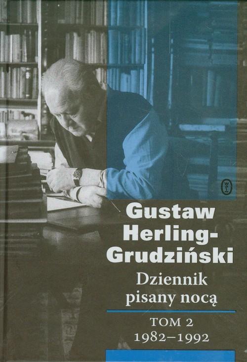 okładka Dziennik pisany nocą Tom 2 1982-1992, Książka | Herling-Grudziński Gustaw