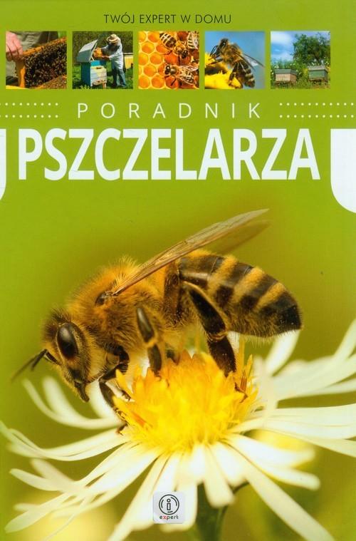 okładka Poradnik pszczelarza, Książka | Morawski Mateusz
