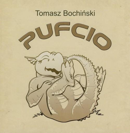 okładka Pufcio, Książka | Tomasz Bochiński