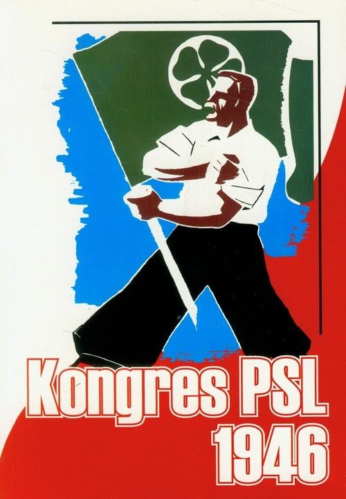 okładka Kongres PSL 19-21 styczeń 1946, Książka | Janusz Gmitruk, Jerzy Mazurek