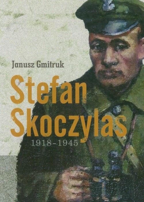 okładka Stefan Skoczylas 1918-1945, Książka | Gmitruk Janusz