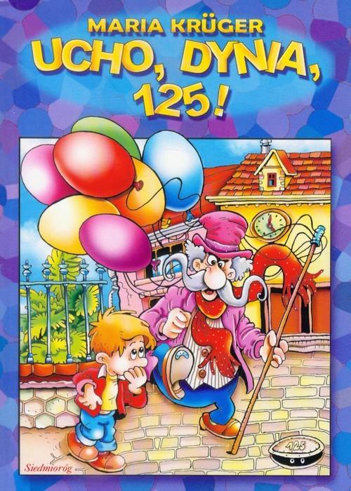 okładka Ucho, dynia, 125!, Książka | Kruger Maria