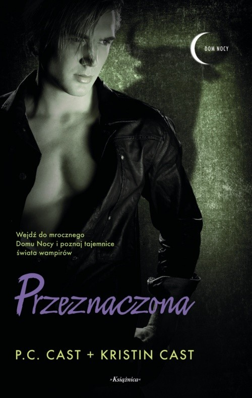 okładka Dom Nocy 9 Przeznaczona, Książka | P. C. Cast, Kristin Cast