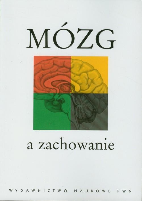okładka Mózg a zachowanie, Książka | Teresa Górska, Anna Grabowska, Jola Zagrodzka