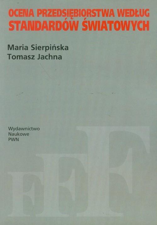 okładka Ocena przedsiębiorstwa według standardów światowych, Książka | Maria  Sierpińska, Tomasz Jachna