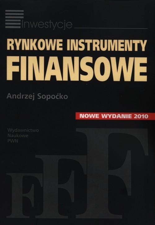 okładka Rynkowe instrumenty finansowe, Książka | Andrzej  Sopoćko