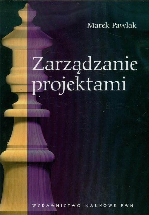 okładka Zarządzanie projektami, Książka | Pawlak Marek
