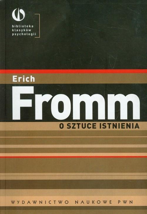 okładka O sztuce istnienia Terapeutyczne aspekty psychoanalizy, Książka | Erich Fromm