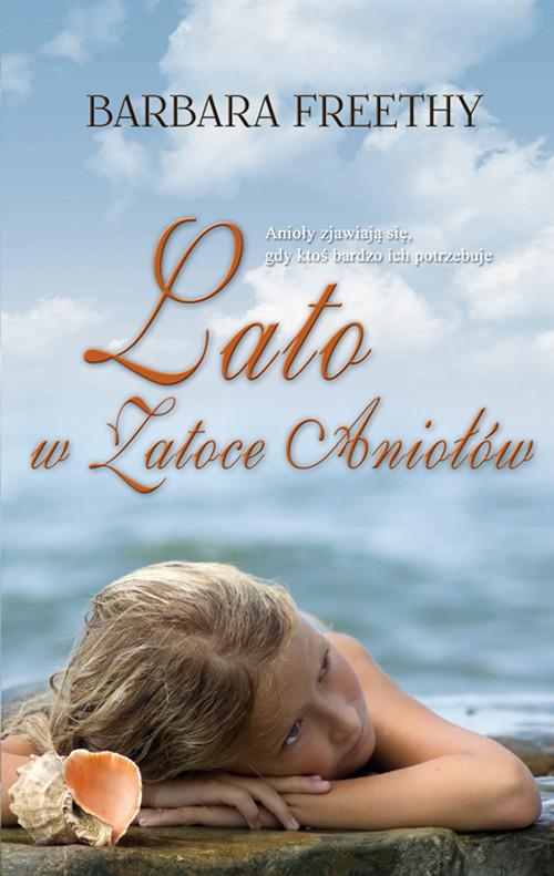 okładka Lato w Zatoce Aniołów, Książka | Freethy Barbara