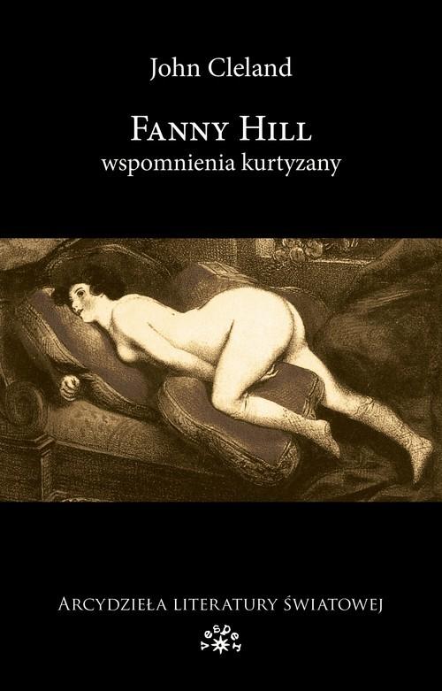 okładka Fanny Hill Wspomnienia kurtyzany, Książka | Cleland John
