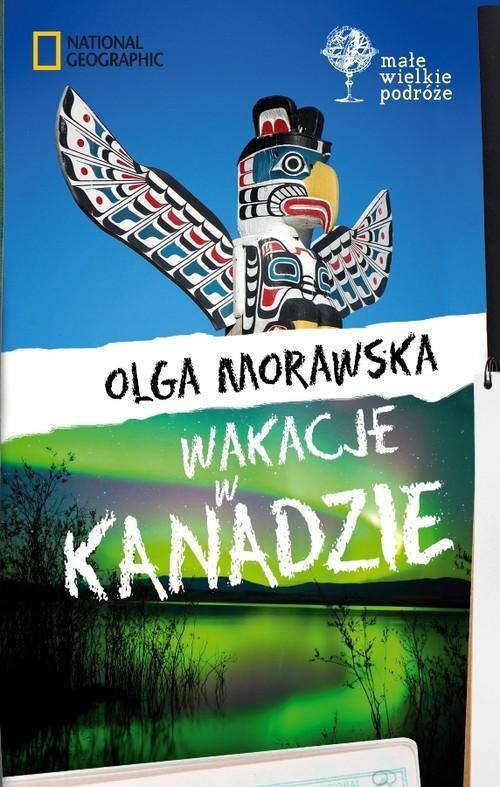 okładka Wakacje w Kanadzie, Książka | Olga Morawska