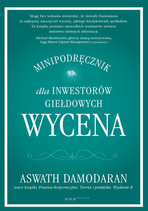 okładka Wycena Minipodręcznik dla inwestorów giełdowych, Książka   Damodaran Aswath