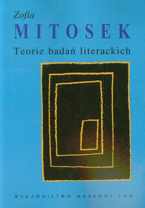 okładka Teorie badań literackich, Książka   Mitosek Zofia