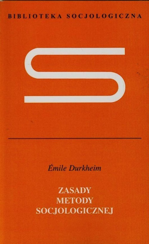 okładka Zasady metody socjologicznej, Książka | Durkheim Emile